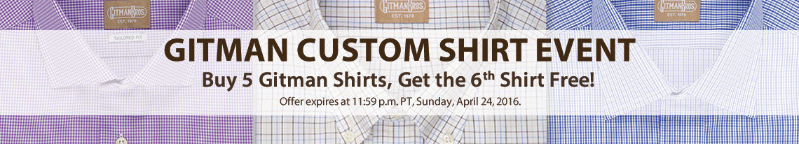 Buy 5 Gitman Brothers shirts and get the 6th free until 11:59 PM PT on April 24, 2016.